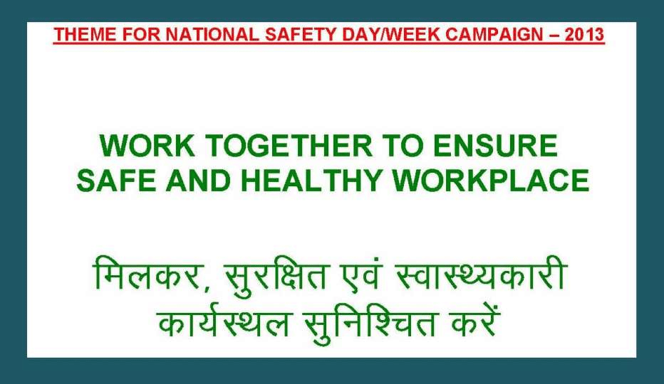 NATIONAL SAFETY WEEK IN INDIA • Safety Risk